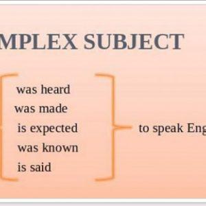 Складний підмет Complex Subject в англійській мові